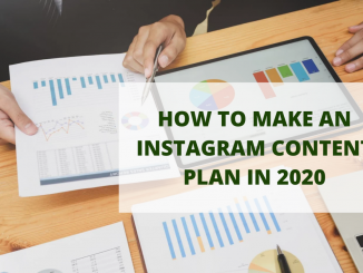 How To Make An Instagram Content Plan In 2020